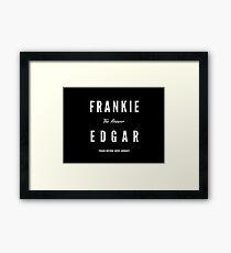 Frankie Edgar Framed Print