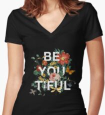 Be You Tiful Women's Fitted V-Neck T-Shirt