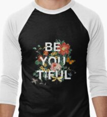 Be You Tiful Men's Baseball ¾ T-Shirt