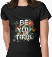 Be You Tiful Women's Fitted T-Shirt
