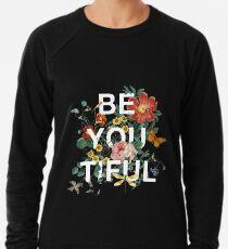 Sei Du Tiful Leichtes Sweatshirt