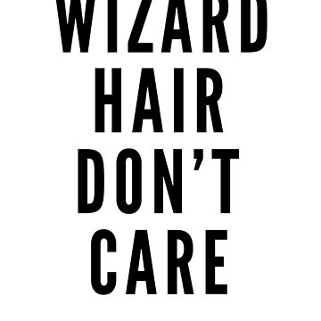 Wizard Hair Don't Care by Role2Play