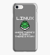 Linux - Where there's a shell, there's a way iPhone Case/Skin