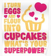 Eggs Flour Cupcake Superpower Baking Poster