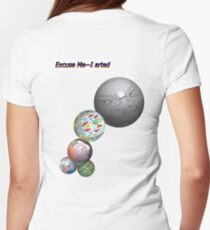 Excuse me--I arted T-Shirt