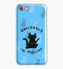 I Am All Cat iPhone Case/Skin