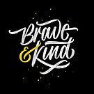 «Valiente y amable» de Wes Franklin