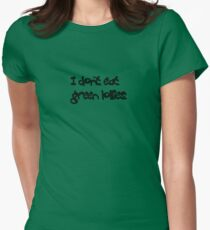 I don't eat green lollies Womens Fitted T-Shirt