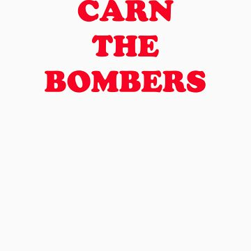 Carn the Bombers by FootyTeeGuy