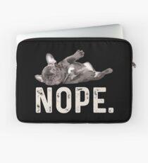 Nope Lazy French Bulldog Shirt Laptop Sleeve