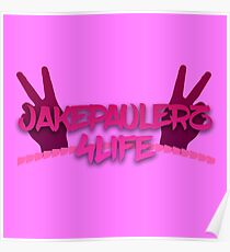 [highest quality] [Cheapest] JAKE PAULERS 4 LIFE Poster
