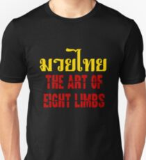Muay Thai - The Art of Eight Limbs T-Shirt