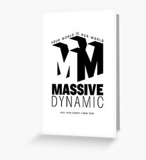 Massive Dynamic – Your World Is Our World  Greeting Card