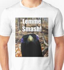 Lemme Smash! T-Shirt