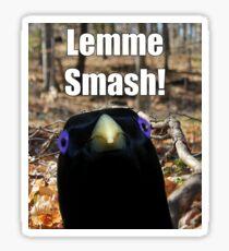 Lemme Smash! Sticker