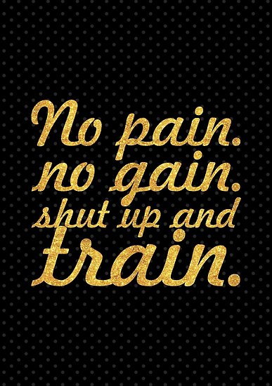 No Pain No Gain Gym Motivational Quote Posters By Powerofwordss