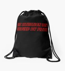 What situation isn't improved by pizza? Drawstring Bag
