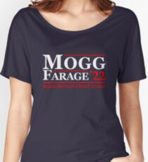 Mogg Farage 2022 Women's Relaxed Fit T-Shirt