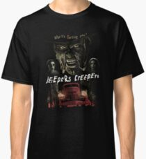 Jeepers Creepers (Only works with Black) Classic T-Shirt