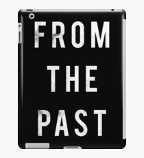 From The Past iPad Case/Skin