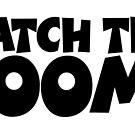WATCH THE BOOM! von theshirtshops