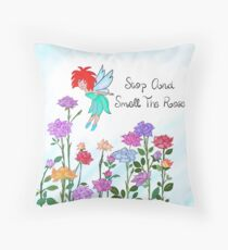 Stop & Smell the Roses! Throw Pillow