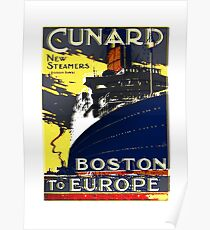 'Cunard New Steamers, Boston to Europe'. Poster