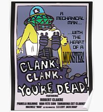 clank, clank, you're dead Poster