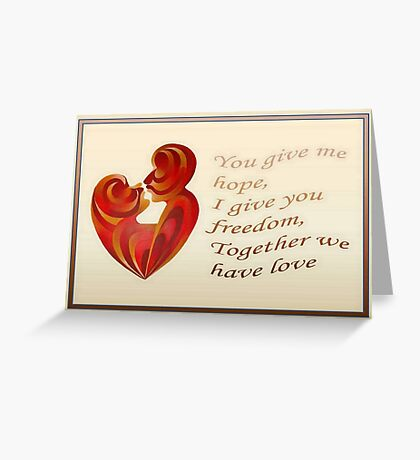 Together We Have Love Greeting  Greeting Card