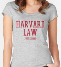 Harvard Law - Just Kidding! Women's Fitted Scoop T-Shirt