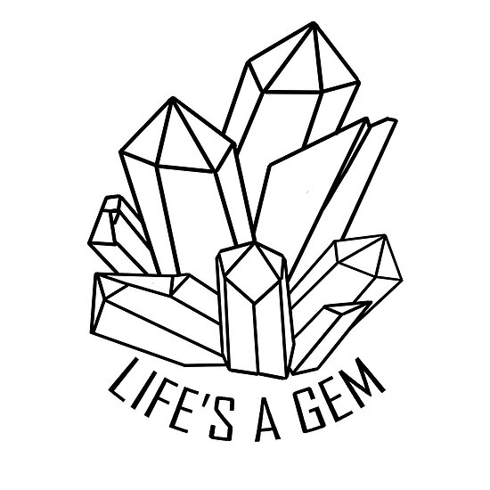 Lifes A Gem Crystals Transparent Posters By Spookymoxfulder