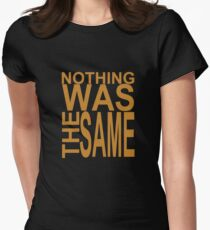 Nothing Was The Same II Women's Fitted T-Shirt