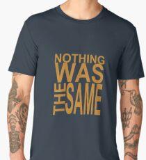 Nothing Was The Same II Men's Premium T-Shirt