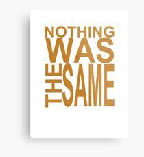 Nothing Was The Same II Metal Print