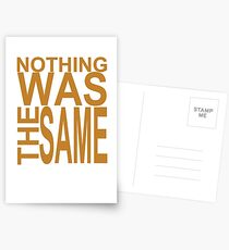 Nothing Was The Same II Postcards