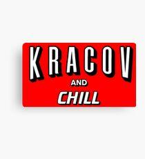 Kracov and Chill Canvas Print