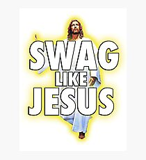 Swag Like Jesus Photographic Print
