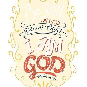 Psalm 46:10 by MadisonDT
