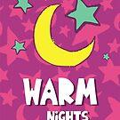 Warm nights by Ian McKenzie