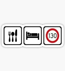 Eat sleep 130km/h Sticker