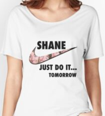 Shane Dawson - Just Do It...Tomorrow Women's Relaxed Fit T-Shirt