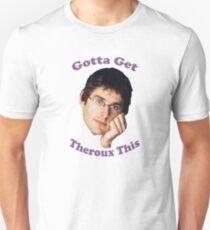 Gotta Get -Louis Theroux T-Shirt