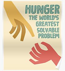 Hunger - the world greatest solvable problem Poster