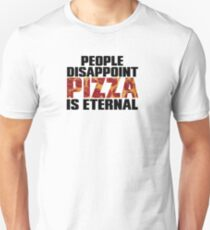 People Disappoint Pizza Eternal T-Shirt