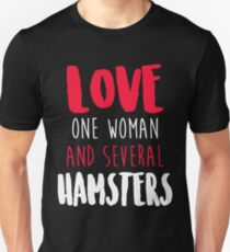 Love One Woman And Several Hamsters T-Shirt