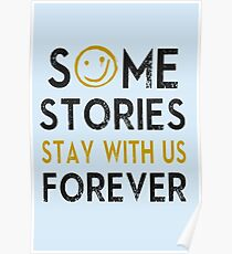 Some Stories Stay With Us Forever - Detective Style Poster