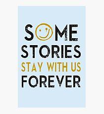 Some Stories Stay With Us Forever - Detective Style Photographic Print