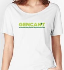 GenCant Slogan Gear Women's Relaxed Fit T-Shirt