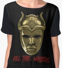 Kill The Masters Women's Chiffon Top