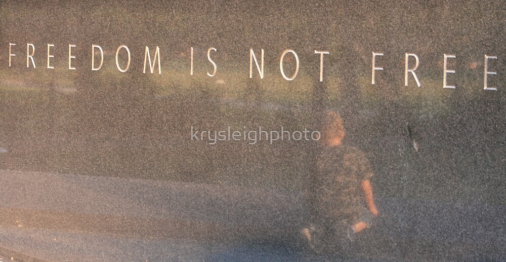 Freedom is not Free by krysleighphoto
